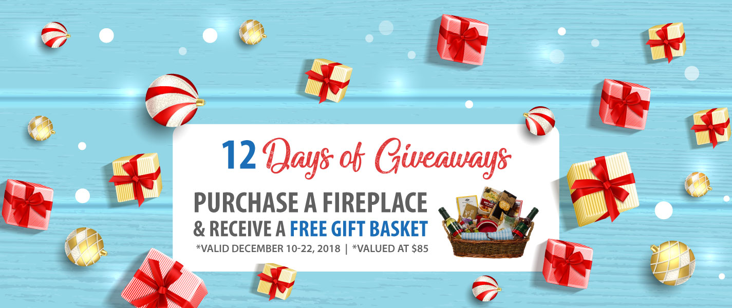 Fireplace Promotion Free Gift Basket Ottawa Carp