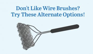 Wire Brush Alternatives